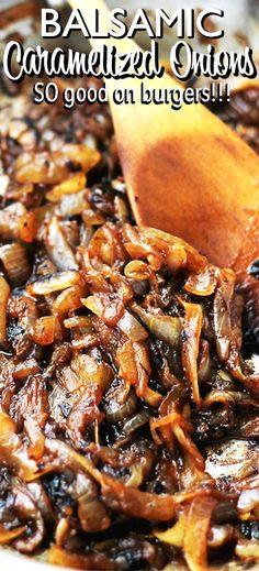 Balsamic Caramelized Onions - Sweet caramelized onions with a splash of tangy balsamic vinegar. AWESOME topping for burgers! Balsamic Caramelized Onions - Sweet caramelized onions with a splash of tangy balsamic vinegar. AWESOME topping for burgers! Vegetable Recipes, Vegetarian Recipes, Cooking Recipes, Healthy Recipes, Veggie Dishes, Cooking Tips, Side Dishes, Caramalized Onions, Caramelized Onions Recipe