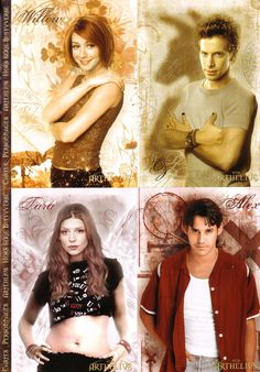 Willow The Witch..Oz The Werewolf..Tara The misunderstood Witch..AND Xander the human who help's fight Evil..