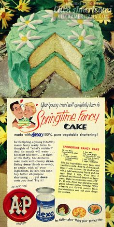 1953 Ad, AP Dexo Vegetable Shortening, with Springtime Fancy Cake Recipe Retro Recipes, Old Recipes, Vintage Recipes, Cake Recipes, Cooking Recipes, 1950s Recipes, Retro Ads, Vintage Ads, Vintage Food