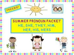 Speechie Freebies: Freebie! SUMMER PRONOUNS- HE, SHE, THEY, HIM, HER, HIS, HERS. Pinned by SOS Inc. Resources. Follow all our boards at pinterest.com/sostherapy/ for therapy resources.