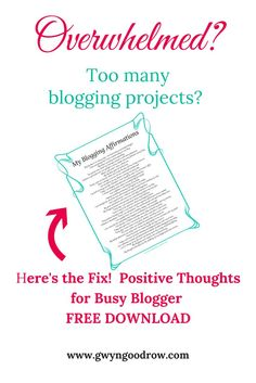36 Simple Affirmations for the Busy Blogger! Take a minute for yourself and chase away the self-doubts with positive thoughts. You can do this!  Need help? Contact me at gwyngoodrow.com