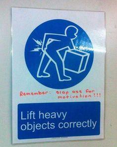Go Get'em! ... ... funny signs slap ass for motivation