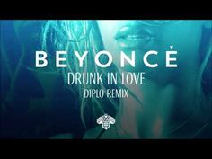 Beyoncé - Drunk In Love (Diplo Remix) - YouTube