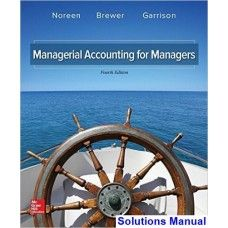 Solutions manual for international financial management 12th edition managerial accounting for managers 4th edition noreen solutions manual fandeluxe Image collections