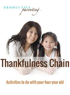 Productive Parenting: Preschool Activities - Thankfulness Chain - Early Four-Year Old Activities