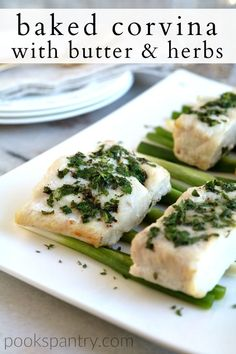 Corvina with butter and herbs is the best baked corvina recipe and it couldn't be easier. Mild corvina fish is topped with a compound herb butter and baked in the oven.  #corvina #fishrecipes #seafood #seafooddinner #dinnerideas Poached Fish Recipes, Fresh Fish Recipes, Salmon Pasta Recipes, Seafood Recipes, Dinner Recipes, Dinner Ideas, Lunch Ideas, Meal Ideas, Blackened Fish Recipe
