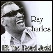 Ray Charles – Hit The Road Jack! – Ray Charles