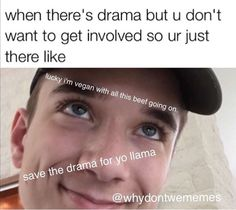 AND THE ONES WHO LOVE ALL OF THE DRAMA