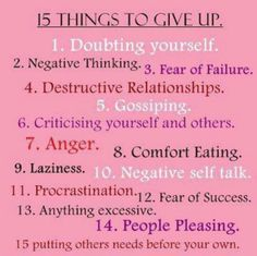 These 'Things to Give Up', keep popping up.  I keep bopping them on the head. It's like an internal game of whack a mole.  I will win because God created me to glorify Him and that's what the end result of the battle will be. Probably not today, but someday.