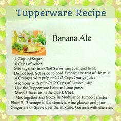 Banana Ale ~ Tupperware Party Recipe