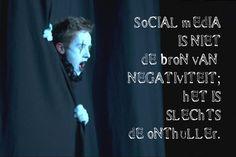 #citaten #socialmedia #negatief Quote van de week 48-2013 -- Tekstbureau Van Ginneken