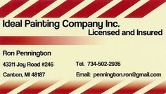 Ideal Painting Company is licensed and insured for all of your home interior painting needs.  Call Ron Pennington at 734-502-2935 to renew your home today!