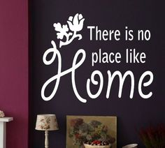 THERE IS NO PLACE LIKE HOME Wall quote sticker decal Available in 3 sizes, 22 colour choices and prices start from £4.99