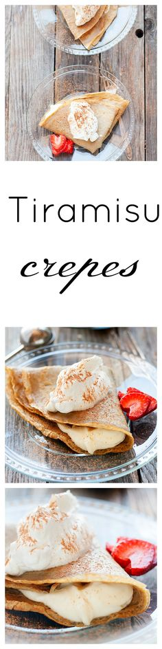 not only are crepes my all time favorite breakfast, they make a delicious dessert too tiramisu crepes crepes are one of those things that I could eat morning, noon, and night and never get bored sweet or savory it doesn't really matter we usually have them for breakfast with fresh fruit or syrup sometimes both …