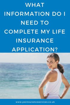 What information do I need to complete my life insurance application? We talk you through it and help you choose the right insurances. Life Insurance Uk, Best Insurance, Income Protection, Immediate Family, Personal Questions, Medical History, Height And Weight