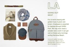 LOS ANGELES - Going Out West - For LA we're staying with golden hues of green and brown. A backpack is essential for daytrips through Griffi...