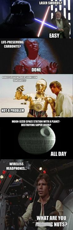 Star Wars technology.