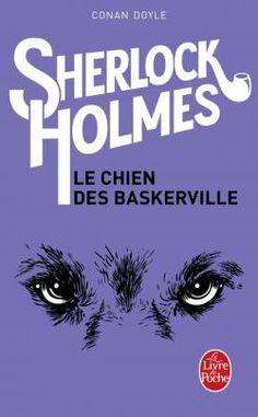 Le Chien des Baskerville / Conan Doyle  http://www.livredepoche.com/le-chien-des-baskerville-arthur-conan-doyle-sir-9782253003144