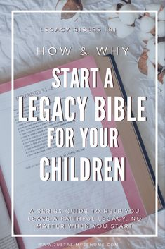 Starting A Legacy Bible For Your Children - Your Questions Answered - Have you heard of a Legacy Bible? It is a beautiful gift to leave your children! Learn how to start a Legacy Bible, what you need, when to gift it, and more. Raising Godly Children, Bible For Kids, Girls Bible, Bible Study Tools, Christian Parenting, Faith Quotes, Parenting Advice, Bible Verses, Scripture Study