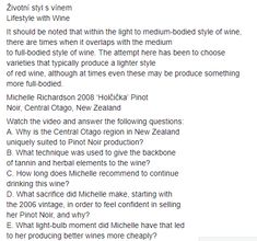 Go on youtube.com and find this S2_P4.7 - Michelle Richardson_Pinot Noir and answer the following questions.