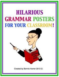 Hilarious Grammar Posters For Your Classroom! A Must-Have For All English Teachers