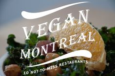 vegan and vegetarian-friendly restaurants in Montreal Canada… Best Vegan Restaurants, Top Restaurants, Vegan Vegetarian, Vegetarian Recipes, Healthy Recipes, Vegan Food, Montreal Things To Do, Montreal Canada, Vegan Dishes