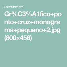 Gr%C3%A1fico+ponto+cruz+monograma+pequeno+2.jpg (800×456)