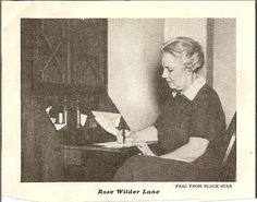 Rose Wilder Lane about 1942....I think she looks so much like her mother in this photo!