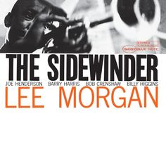 Lee Morgan : The Sidewinder