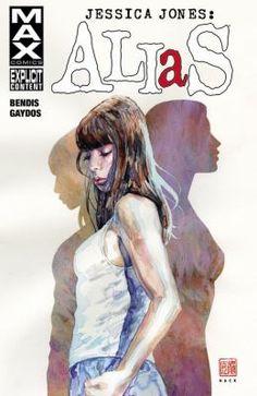 Jessica Jones : Alias, [Vol.1] by Bendis, Brian Michael