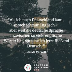 """""""""""When I came to Germany, I only knew English - but as there are so many English terms in the German language nowadays, I speak German fluently now. German Grammar, German Language, Rudi Carrell, Grammar And Vocabulary, Learn German, Fun Workouts, Germany, Training, English"""