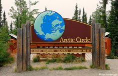 Arctic Circle Sign, Alaska. It's about 120 miles north of Fairbanks.
