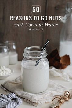 50 Reasons to Go Nuts with Coconut Water | http://hellonatural.co/50-health-benefits-of-coconut-water/