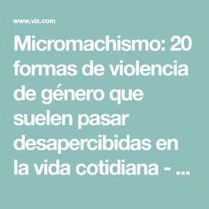 Micromachismo: 20 formas de violencia de género que suelen pasar desapercibidas en la vida cotidiana - VIX