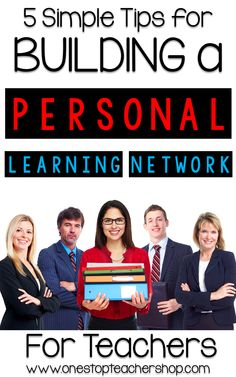 Here are 5 tips for building your own personal learning network with other teachers!