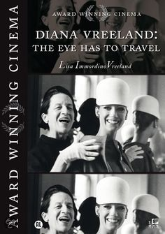 Diana Vreeland - The Eye Has To Travel Documentary...on dvd and on Netflix