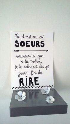 """affiche citation """" toi et moi on est soeurs..."""" : Affiches, illustrations, posters par stefebricole"""