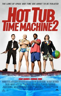Hot Tub Time Machine 2 [2015]