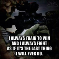 Keep training and make it as it's the fight for your life
