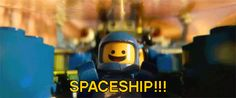The LEGO movie - Benny - Space Ship! This was the best part of the entire movie.