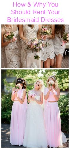 How & Why You Should RENT Your Bridesmaid Dresses!