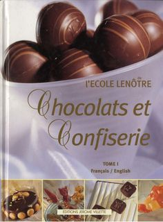 Issuu is a digital publishing platform that makes it simple to publish magazines, catalogs, newspapers, books, and more online. Easily share your publications and get them in front of Issuu's millions of monthly readers. Title: Chocolats et confisserie tome 1 ecole lenotre, Author: kouid ilhama, Name: Chocolats et confisserie tome 1 ecole lenotre, Length: 126 pages, Page: 1, Published: 2017-10-13