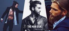 "The man bun aka ""mun"" hairstyle: long hair for guys & how to rock the man bun."