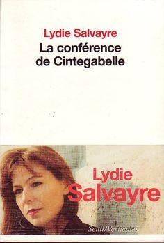 """Lydie Salvayre, Goncourt 2014. Roman de 1999 : """"La conférence de Cintegabelle"""".  En vente sur leboncoin.fr : http://www.leboncoin.fr/livres/728727132.htm?ca=12_s"""