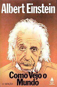 Como Vejo o Mundo é um texto em que Albert Einstein volta os olhos para os problemas fundamentais do ser humano, o social, o político, o econômico, o cultural, e torna clara a sua posição diante deles: a de um sábio radicalmente consciente de que sem a liberdade de ser e agir, o homem por mais que conheça e possua não é nada.