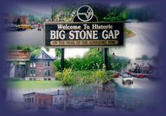 Big Stone Gap...and read all books by Adrianna Trigiani! :-)