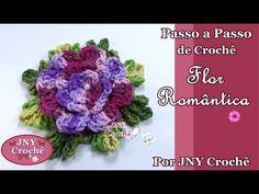 Passo a Passo de Crochê Flor Romântica por JNY Crochê - YouTube