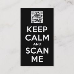 Keep Calm and Scan Me - Add your own QR-Code Business Card Qr Code Business Card, Business Card Design, Free Qr Code, Advertising Ads, Keep Calm, Retro Vintage, Card Printing, Qr Codes, Learning