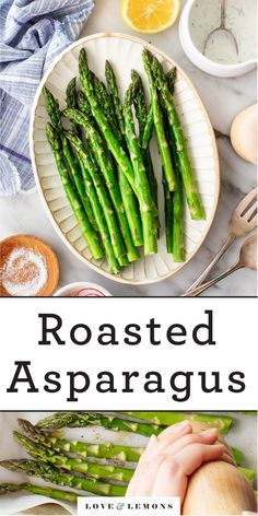 Learn how to make perfect oven roasted asparagus! This delicious, healthy spring side dish is SO easy to make. Ready in just 15 minutes! | Love and Lemons #sidedish #spring #healthy #asparagus Easy Asparagus Recipes, Oven Roasted Asparagus, How To Cook Asparagus, Lemon Recipes, Roasted Vegetables, Vegetable Side Dishes, Vegetable Recipes, Vegetarian Recipes, Healthy Recipes