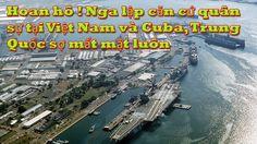 Biển đông mới nhất: Trung Quốc và Mỹ rùng mình khi Nga lập căn cứ quân s...